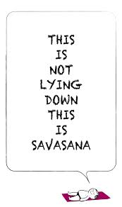savasana sign, yoga humor